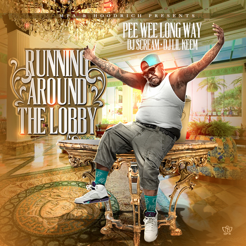 PeeWee_Longway_Running_Around_The_Lobby-front-large